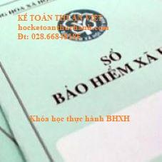 Học thực hành bảo hiểm xã hội (BHXH) ở đâu tphcm- KT Thuận Việt